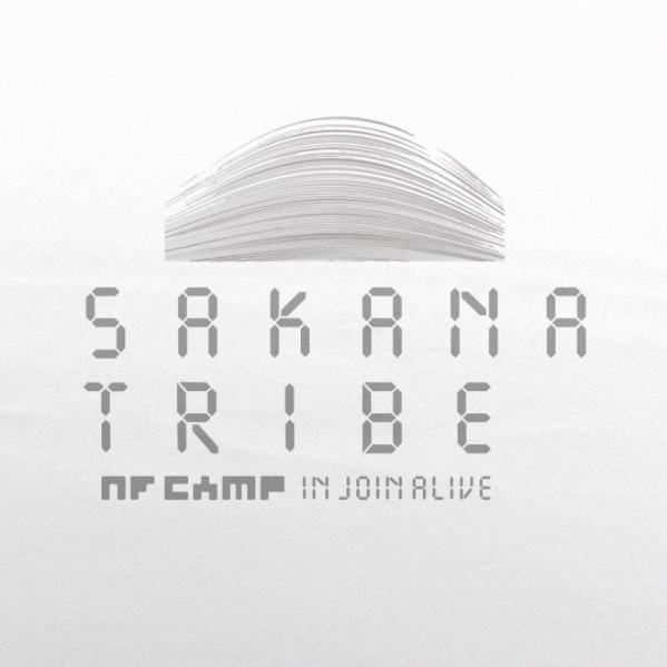 SAKANATRIBE NF CAMP JOIN ALIVE