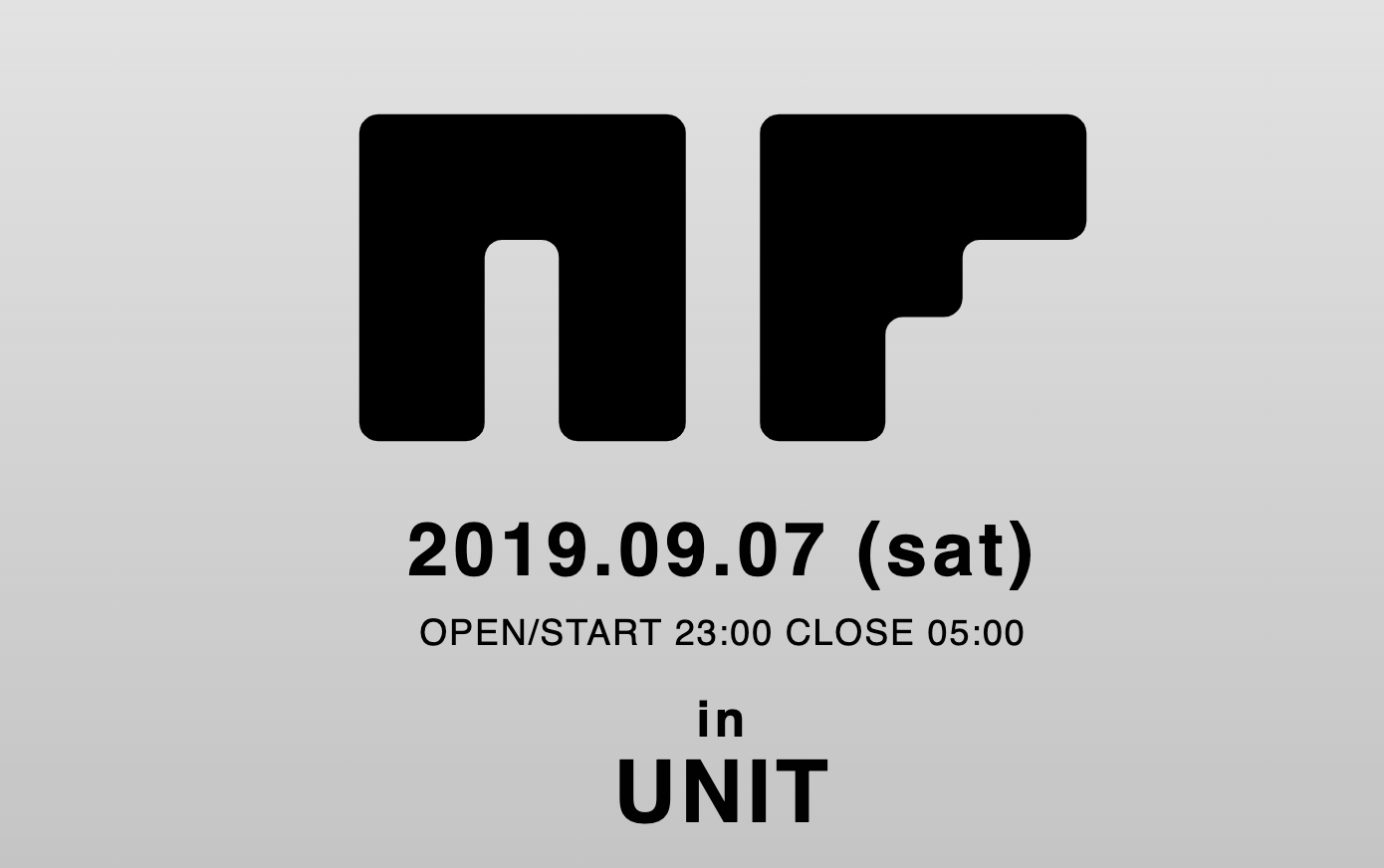 NF in UNIT 緊急開催決定